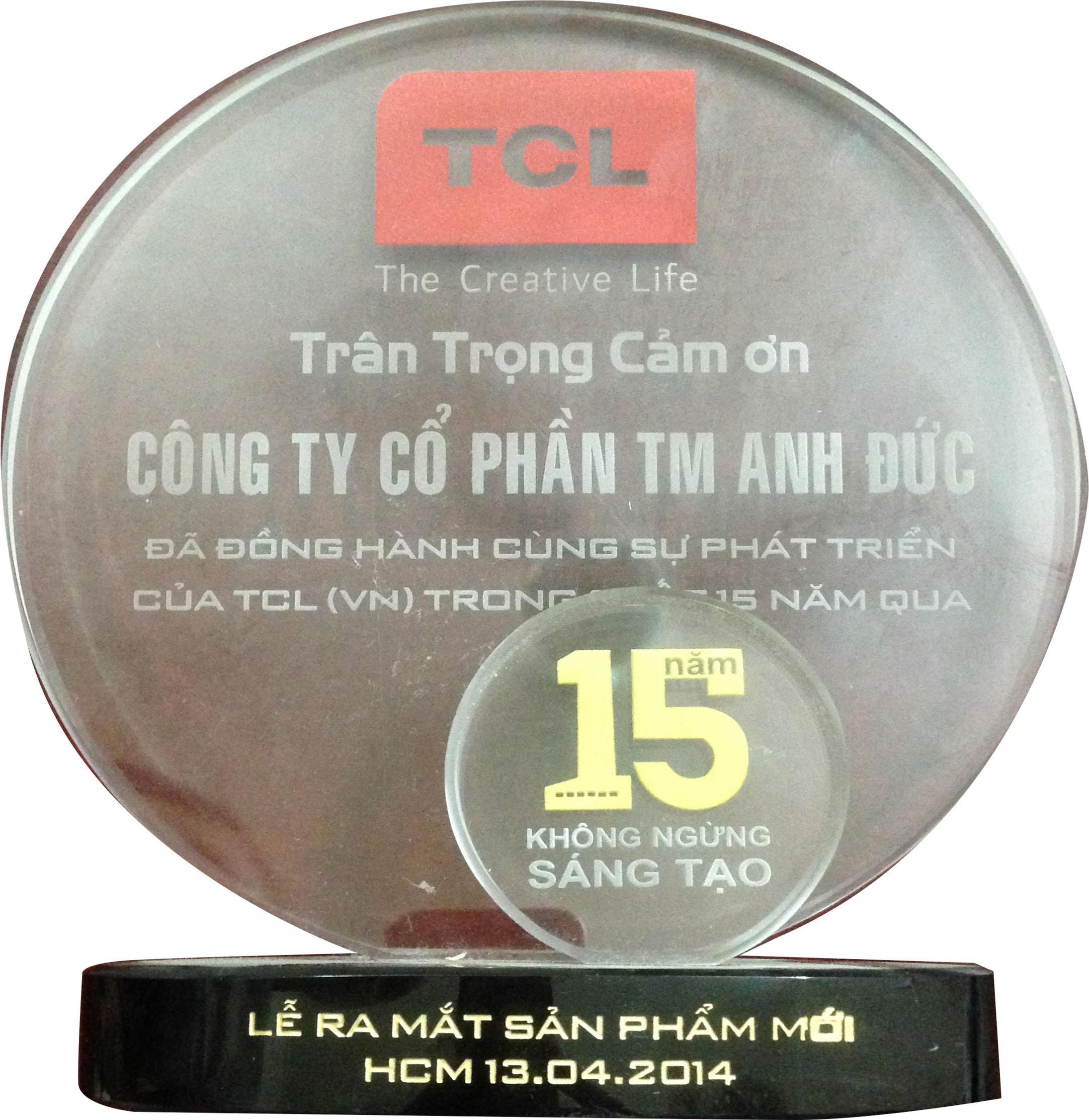TCL chứng nhận Anh Đức: 15 năm đồng hành !